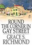Round the Corner in Gay Street