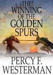 The Winning of the Golden Spurs