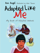 Adopted Like Me: My Book of Adopted Heroes