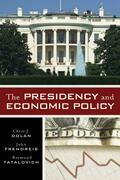 The Presidency and Economic Policy