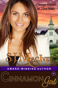 Cinnamon Girl (Second Chance at Love Series, Book 1)