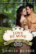 Love Be Mine (the Louisiana Ladies Series, Book 3)