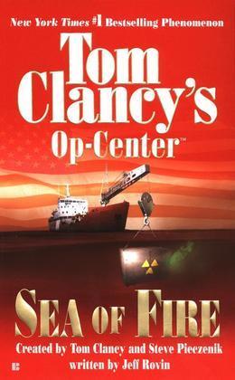 Sea of Fire: Op-Center 10