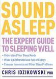 Sound Asleep: The Expert Guide to Sleeping Well