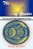 The Tao of Gender: Te Ching Adapted for a New Age