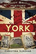 Bloody British History York