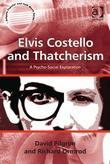 Elvis Costello and Thatcherism: A Psycho-Social Exploration