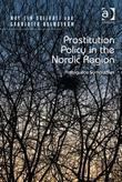 Prostitution Policy in the Nordic Region: Ambiguous Sympathies