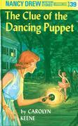 Nancy Drew 39: The Clue of the Dancing Puppet: The Clue of the Dancing Puppet