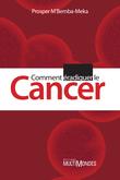 Comment éradiquer le cancer