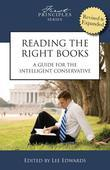 Reading the Right Books: A Guide for the Intelligent Conservative