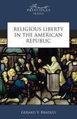 Religious Liberty in the American Republic