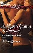 A Mighty Quinn Seduction