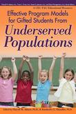 Effective Program Models for Gifted Students from Underserved Populations