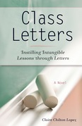 Class Letters: Instilling Intangible Lessons through Letters
