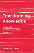 Transforming Knowledge: Public Talks on Women's Studies, 1976-2032