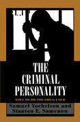 The Criminal Personality: The Drug User