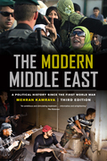 The Modern Middle East, Third Edition: A Political History since the First World War