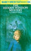 Nancy Drew 34: The Hidden Window Mystery: The Hidden Window Mystery