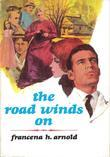 The Road Winds On