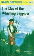 Nancy Drew 41: The Clue of the Whistling Bagpipes: The Clue of the Whistling Bagpipes