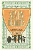 Seven Deadlies: A Cautionary Tale