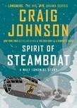 Spirit of Steamboat: A Walt Longmire Story