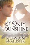 Rowan McAllister - My Only Sunshine