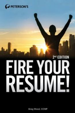 Fire Your Resume!