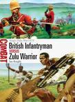 British Infantryman Versus Zulu Warrior: Anglo-Zulu War 1879