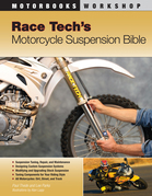 Race Tech's Motorcycle Suspension Bible