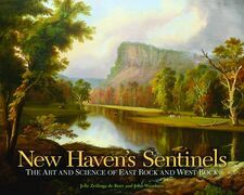 New Haven's Sentinels: The Art and Science of East Rock and West Rock