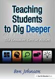 Teaching Students to Dig Deeper: The Common Core in Action
