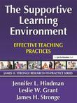 Supportive Learning Environment, The: Effective Teaching Practices