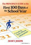 The Principal's Guide to the First 100 Days of the School Year: Creating Instructional Momentum