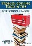 Problem-Solving Tools and Tips for School Leaders
