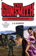 The Gunsmith 340: The Bisbee Massacre