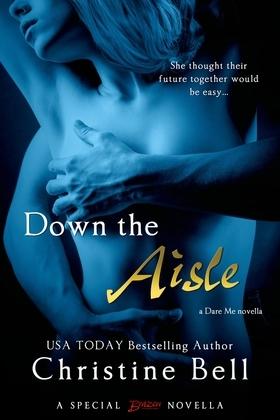 Down the Aisle (A Dare Me Novella)