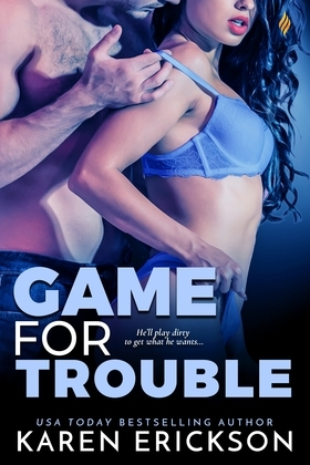 Game for Trouble (A Game for It Novel)