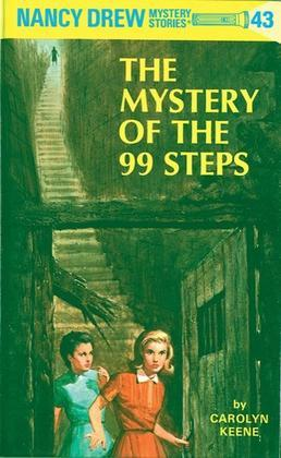 Nancy Drew 43: The Mystery of the 99 Steps