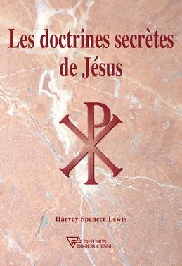 Les doctrines secrètes de Jésus