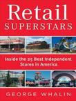 Retail Superstars: Inside the 25 Best Independent Stores in America