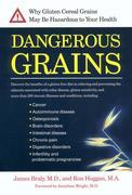 Dangerous Grains