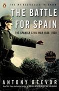 Antony Beevor - The Battle for Spain: The Spanish Civil War 1936-1939
