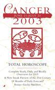 Total Horoscopes 2003: Cancer: Cancer