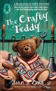 The Crafty Teddy: A Bear Collector's Mystery