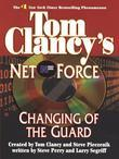 Changing of the Guard: Net Force 08