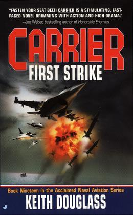 Carrier #19: First Strike: First Strike