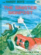 Hardy Boys 15: The Sinister Signpost: The Sinister Signpost