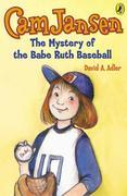 Cam Jansen: The Mystery of the Babe Ruth Baseball #6